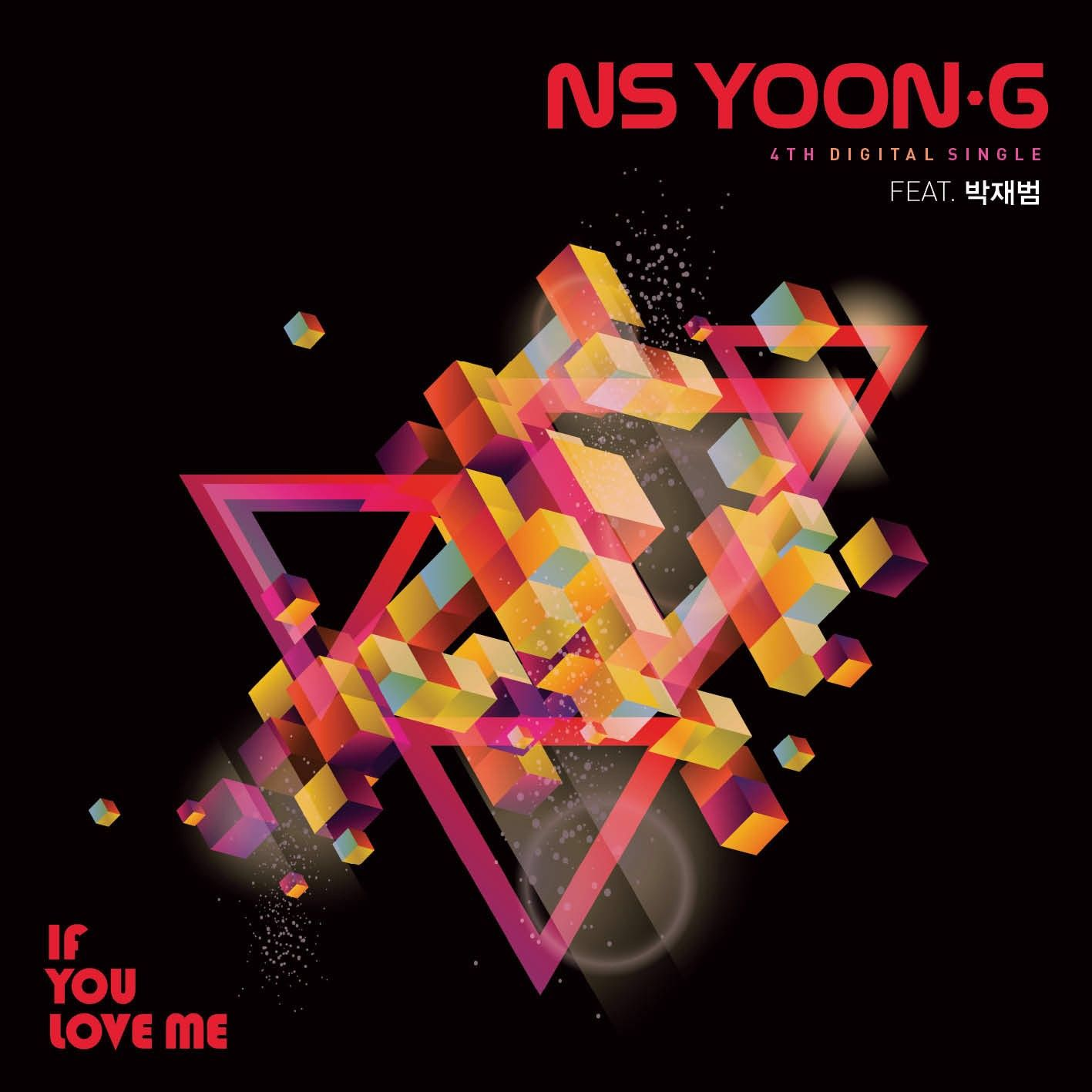 [Single] NS Yoon G   If You Love Me (feat. Jay Park)